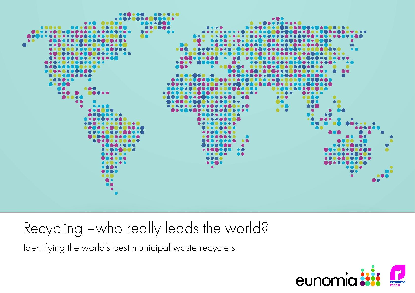 Recycling – Who Really Leads the World? - Eunomia